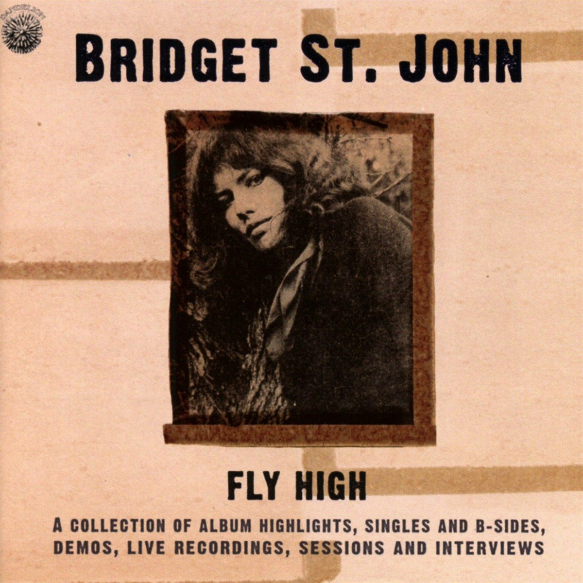 Fly High: A Collection Of Album Highlights, Singles And B-Sides, Demos, Live Recordings, Sessions And Interviews