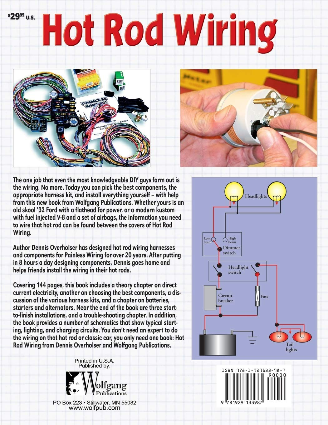 hot rod wiring: a detailed how-to guide (hot rod basics ... basic street rod wiring diagram  amazon.com