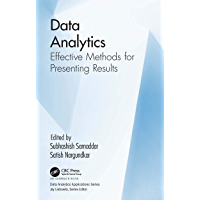 Data Analytics: Effective Methods for Presenting Results (Data Analytics Applications)
