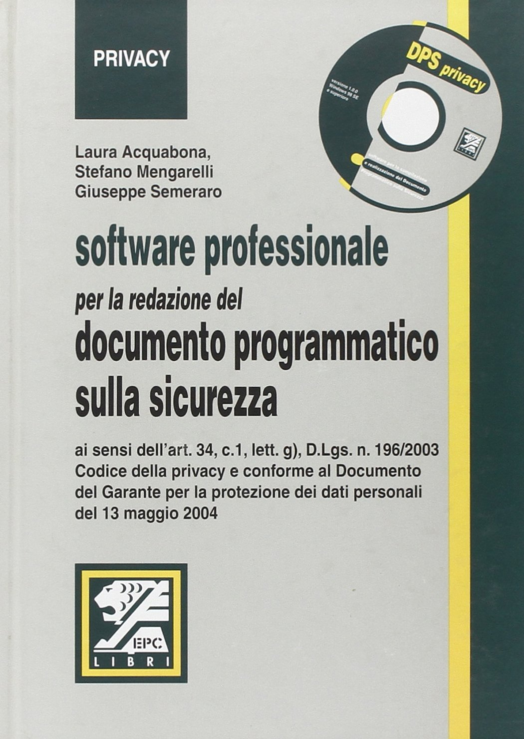 software documento programmatico sicurezza