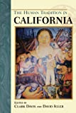 The Human Tradition in California (The Human Tradition in America)
