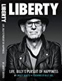 LIBERTY: Life, Billy, and the Pursuit of Happiness
