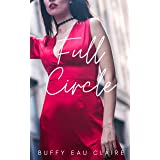 Full Circle: The love of a lifetime (Part 1 of 5)