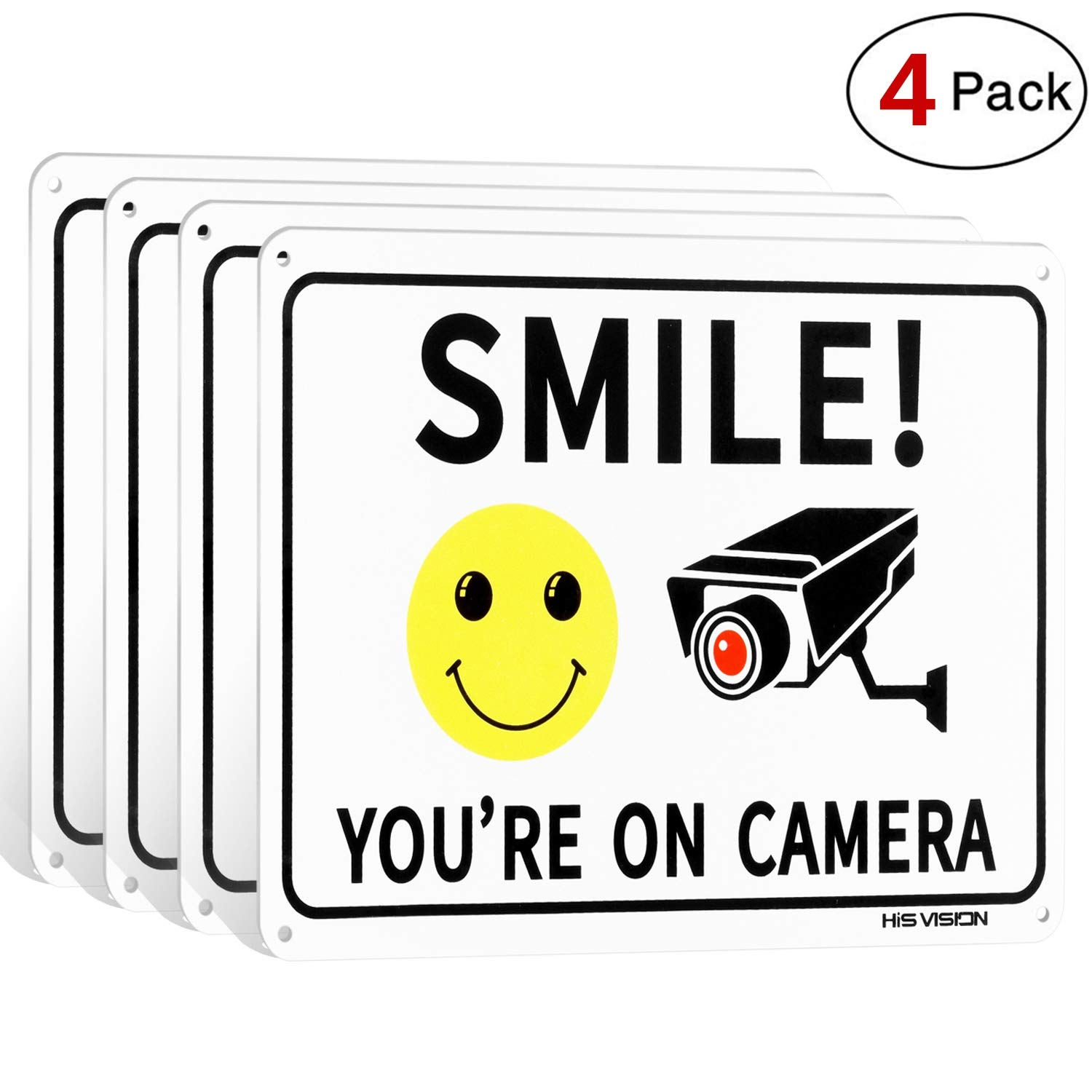 (4 Pack) Smile You're on Camera, Video Surveillance Sign, 10''x7'' Rust Free Aluminum Metal,Warning Sign for CCTV Monitoring System by HISVISION.