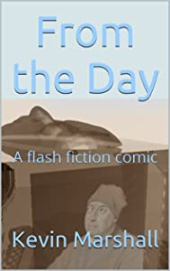 From the Day: A flash fiction comic
