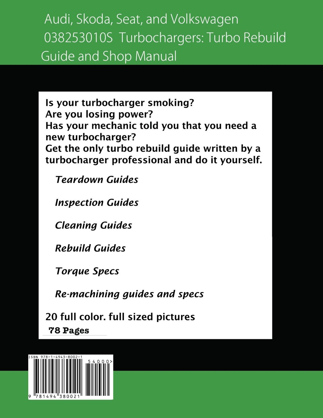 Audi, Skoda, Seat, and Volkswagen 038253010S Turbochargers: Turbo Rebuild Guide and Shop Manual: Amazon.es: Brian Smothers, Phaedra Smothers: Libros en ...