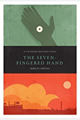 The Seven-fingered Hand (Thousand Archons Book 2)