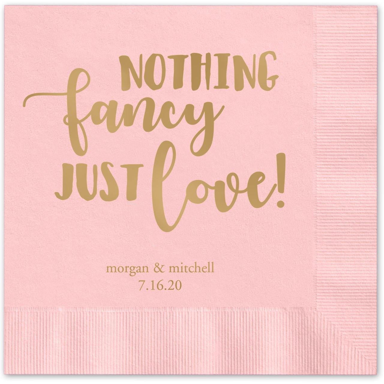 Nothing Fancy, Just Love Personalized Beverage Cocktail Napkins - 100 Custom Printed Pink Paper Napkins with choice of foil