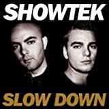 Slow Down (Ext Radio Edit)
