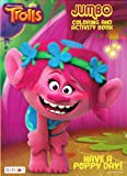 Dreamworks Trolls Have A Poppy Day Jumbo Coloring and Activity Book