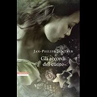 Gli accordi del cuore (Le tavole d'oro) (Italian Edition)