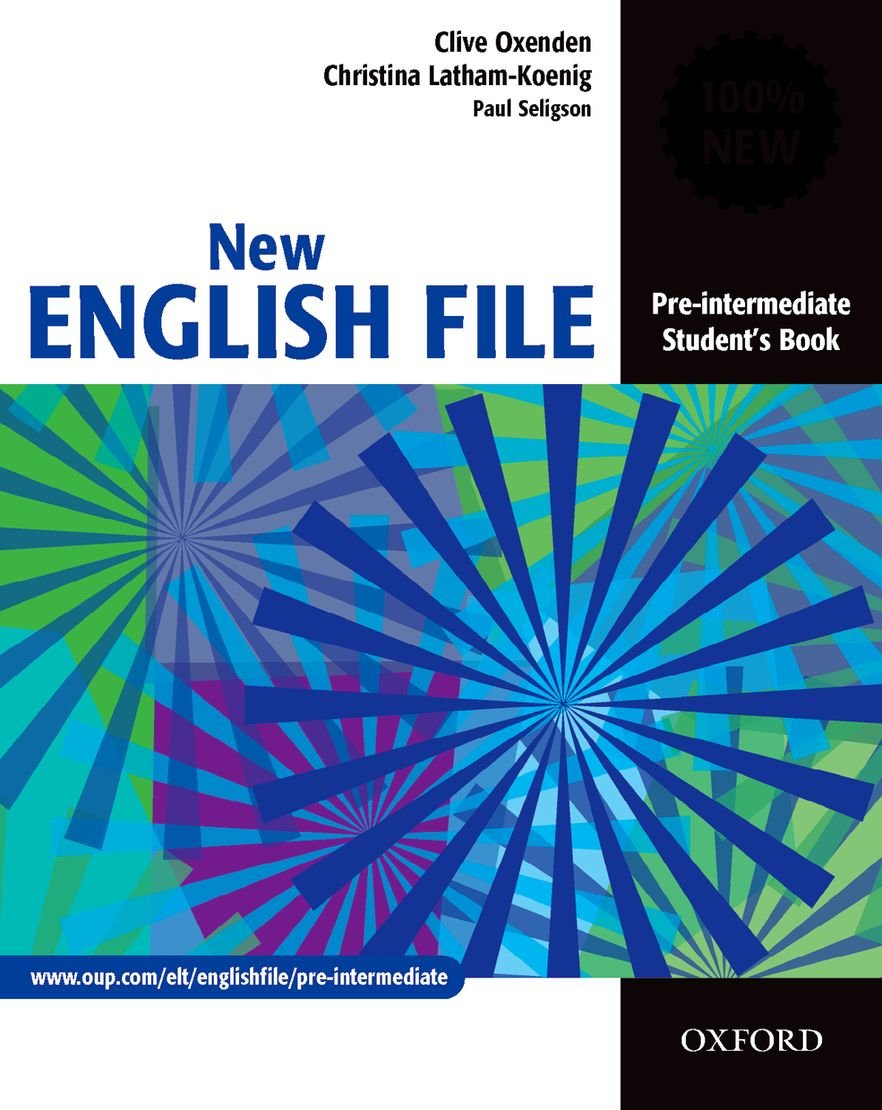 New English File - New Edition / Student's Book: Pre-Intermediate (New English File Pre-intermediate)