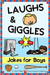 Jokes for Boys: Get a Kick out of These Silly Jokes! Plus knock-knock Jokes and Tongue Twisters! (Themed Joke Books) Paperback