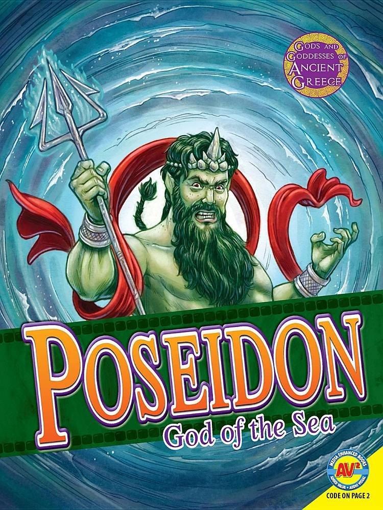 Poseidon: God of the Sea (Gods and Goddesses of Ancient Greece)