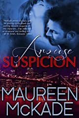 Arouse Suspicion