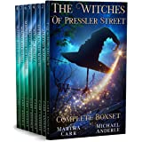 The Witches of Pressler Street Complete BoxSet: An Urban Fantasy Action Adventure