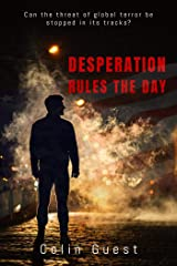 Desperation Rules the Day (1) Kindle Edition
