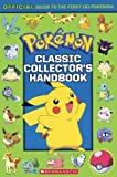 Classic Collector's Handbook: An Official Guide To The First 151 Pokemon  (Turtleback Binding Edition)