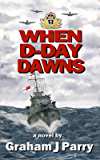 WHEN D-DAY DAWNS (THE WAVES OF WAR Book 3)