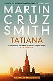 Tatiana (Arkady Renko Novel) (English Edition)