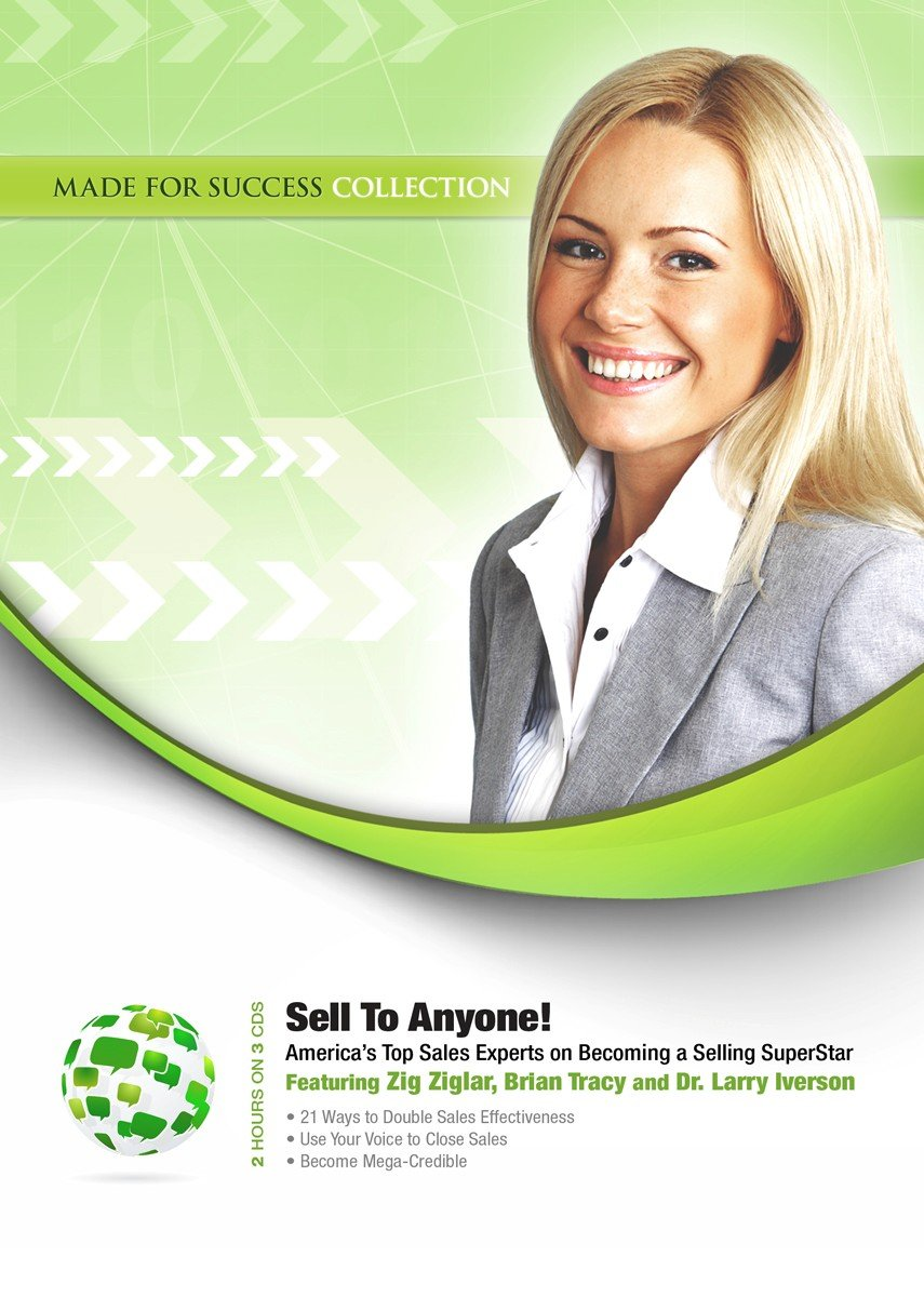 Sell to Anyone: America's Top Sales Experts on Becoming a Selling Superstar (Made for Success Collection) pdf epub