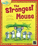 The Strongest Mouse: A Tale from East Africa