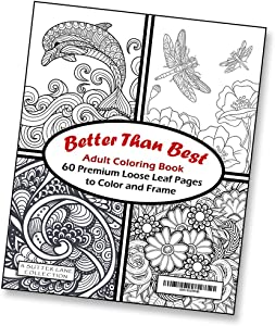 Better Than Best Giant Adult Coloring Book - 60 Loose Leaf Pages to Color and Frame