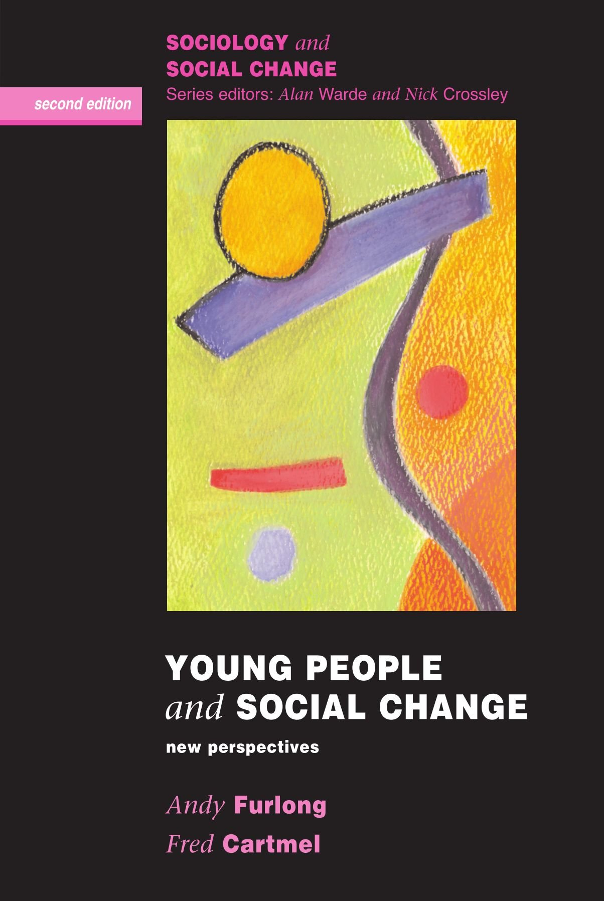 Young People and Social Change (Sociology and Social Change) pdf