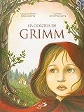 Os Contos de Grimm - Coleção Lendas e Contos
