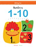 Numbers 1 - 10: Write and Practice Numbers 1 to 10 (Writing Fun)