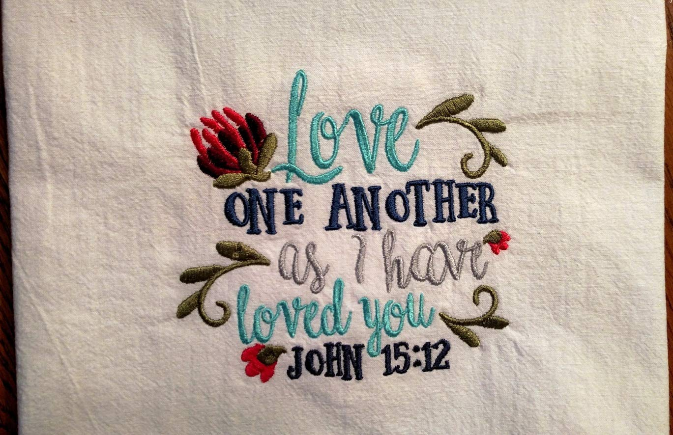 Embroidered tea towel, flour sack towel, dish towel, Love one another