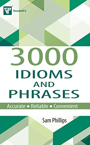 3000 Idioms and Phrases (English Improvement for Success)