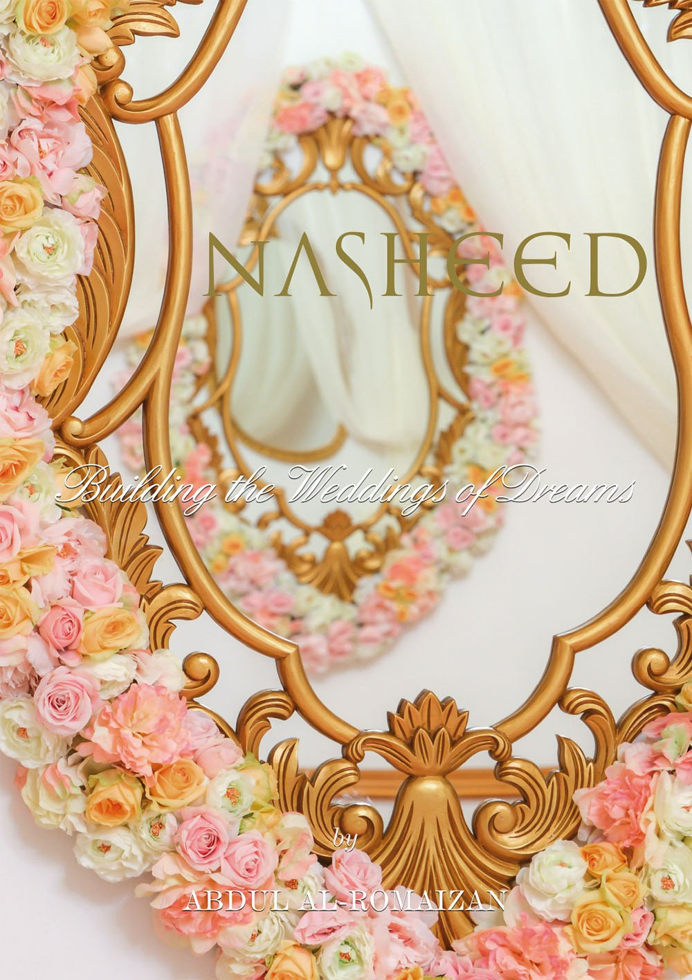 NASHEED: Building the Weddings of Dreams by Nasheed
