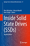 Inside Solid State Drives (SSDs) (Springer Series in Advanced Microelectronics Book 37) (English Edition)