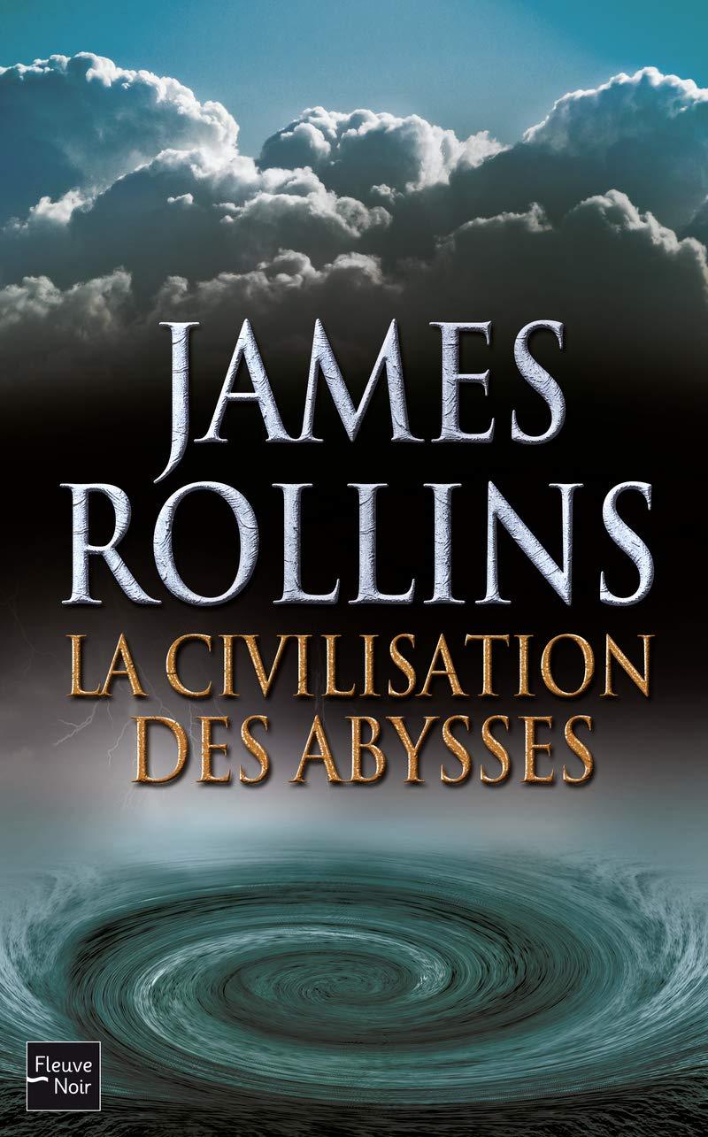 La Civilisation des abysses (HORS COLLECTION) (French Edition)