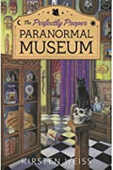 The Perfectly Proper Paranormal Museum (A Perfectly Proper Paranormal Museum Mystery Book 1)