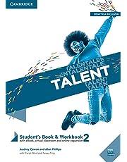 Talent. Student's book-Workbook. Per il primo biennio delle Scuole superiori. Con ebook. Con espansione online: Talent Level 2 Student's Book/Workbook Combo with eBook [Lingua inglese]