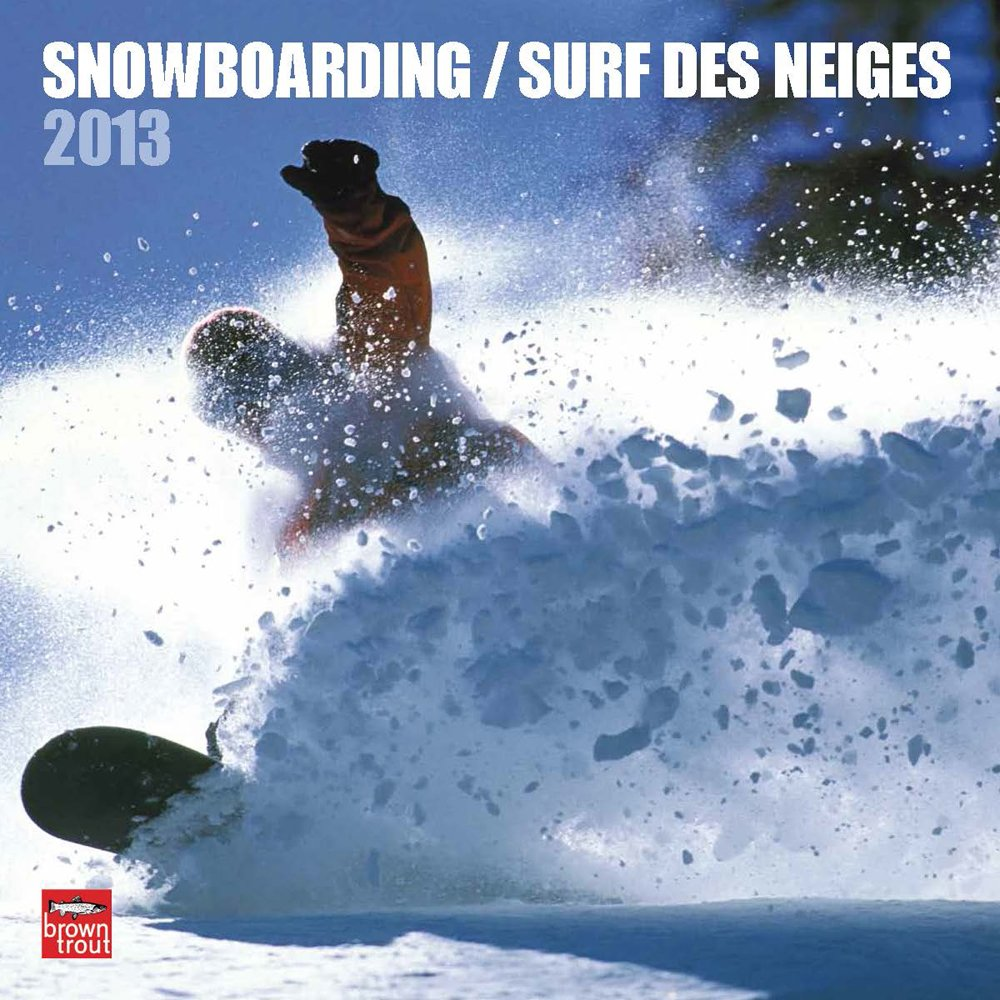 Snowboarding 2013 Square 12X12 Wall Cal (French) by BrownTrout Publishers