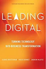 Leading Digital: Turning Technology into Business Transformation Hardcover