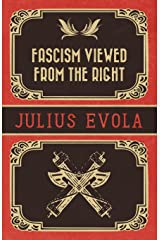 Fascism Viewed from the Right Kindle Edition