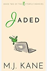 Jaded (Butterfly Memoirs Book 2) Kindle Edition