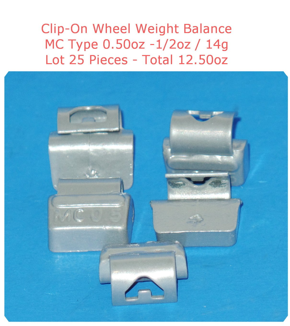 (25 Pieces) ZN CLIP-ON WHEEL WEIGHT BALANCE 0.50 1/2oz MC Type Total 12.50oz (Use for All Types of Alloy wheels On Passenger Cars , Trucks , Vans & Motorcycles)