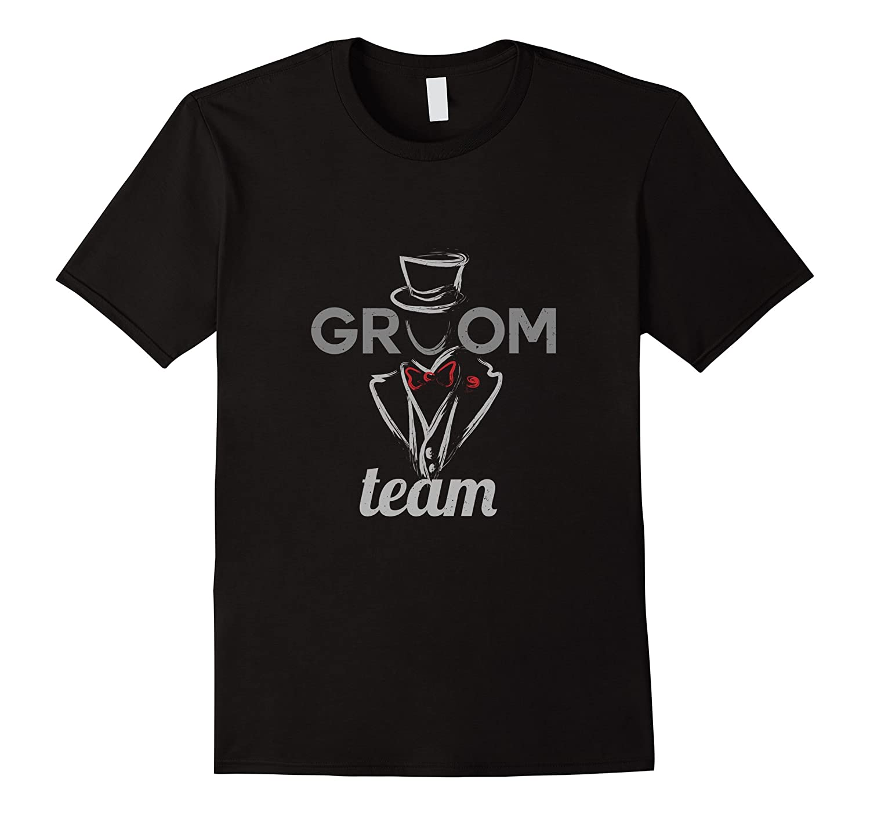 Groom To Be Team Shirt - Marriage T-Shirts-Vaci