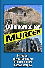 LAndmarked For Murder Kindle Edition