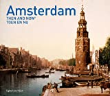 Amsterdam Then and Now (Then & Now)
