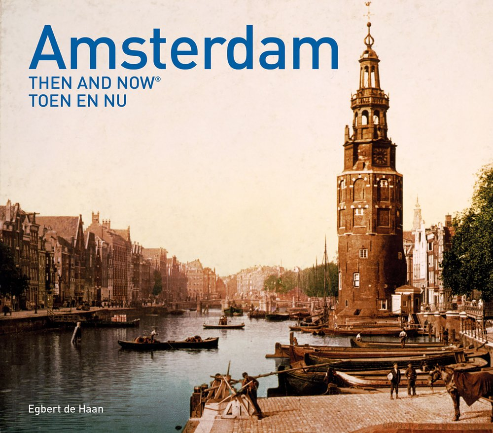 Download Amsterdam Then and Now® (English and Dutch Edition) pdf epub
