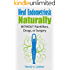 Heal Endometriosis Naturally: WITHOUT Painkillers, Drugs or Surgery