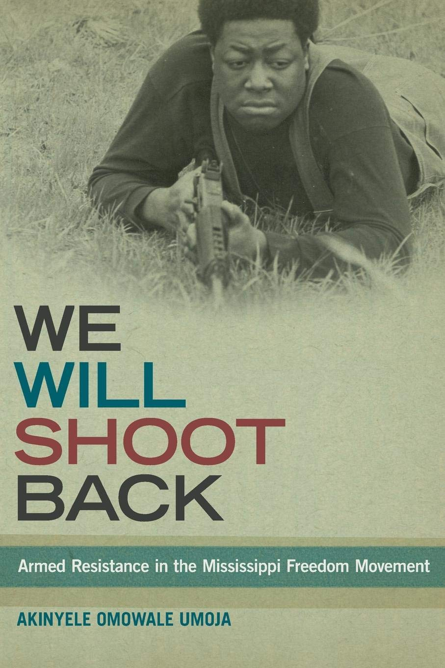 Download We Will Shoot Back: Armed Resistance in the Mississippi Freedom Movement PDF