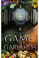 Game of Garlands (The Petralist) Paperback