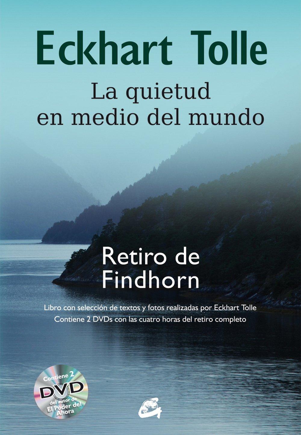 La Quietud En Medio Del Mundo (Espiritualidad): Amazon.es: Eckhart Tolle,  Miguel Iribarren Berrade: Libros
